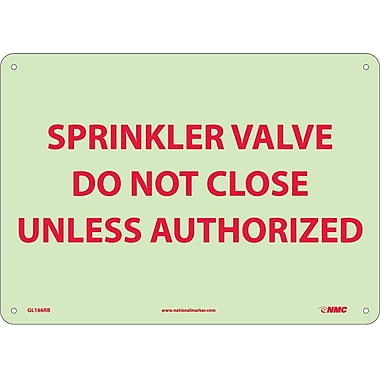 Fire, Sprinkler Valve Do Not Close Unless Authorized, 10X14, Rigid Plasticglow