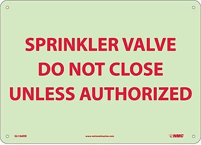 Fire, Sprinkler Valve Do Not Close Unless Authorized, 10X14, Rigid Plasticglow