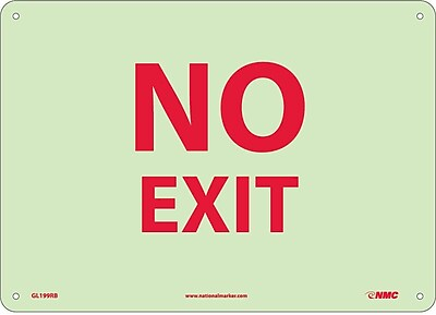 No Exit, 10X14, Rigid Plasticglow