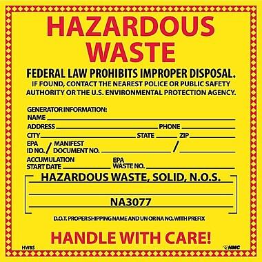 Hazard Labels, Hazardous Waste (For Solids), 6X6, Adhesive Vinyl, 25/Pk