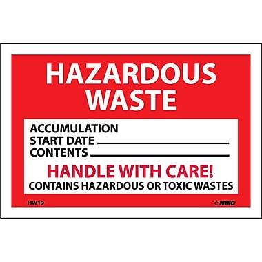 Hazard Labels, Hazardous Waste Handle With Care, 4X6, Adhesive Vinyl, 25/Pk