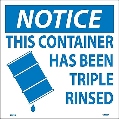 Hazard Labels, Notice This Container Has Been Triple Rinsed, 6X6, Adhesive Vinyl, 25/Pk