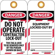 Lockout Lockout Tags, Lockout, Danger, Do Not Operate Contractor Lock-Out, 6X3, Unrippable Vinyl