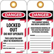 Tag, Danger, Locked Out,Do Not Operate, 6X3 1/4, Unrippable Vinyl, 25/Pk