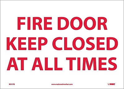 Fire Door Keep Closed At All Times, 10X14, Adhesive Vinyl