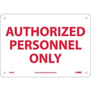 Authorized Personnel Only, 7X10, .040 Aluminum