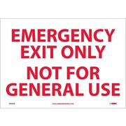 Emergency Exit Only Not For General Use, 10X14, Adhesive Vinyl