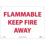 Flammable Keep Fire Away, 10X14, Rigid Plastic