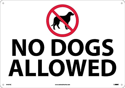 No Dogs Allowed, Graphic, 14X20, .040 Aluminum
