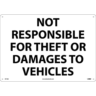 Not Responsible For Theft Or Damage To Vehicles, 14X20, .040 Aluminum