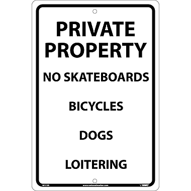 Private Property No Skateboards Bicycles Dogs Loitering, 18X12, Rigid Plastic