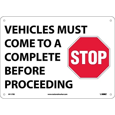 Vehicles Must Come To A Complete Stop Before Proceeding, Graphic, 10X14, Rigid Plastic