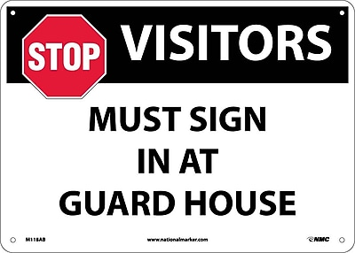 Stop Visitors Must Sign In At Guard House, Graphic, 10X14, .040 Aluminum