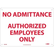 "No Admittance Authorized Employees Only, 10"" x 14"", Rigid Plastic"