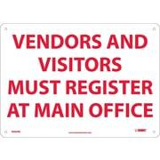 Vendors & Visitors Must Register At Main.., 10X14, Rigid Plastic