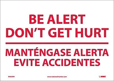 Be Alert Don'T Get Hurt Mantengase Alert (Bilingual), 10X14, Adhesive Vinyl