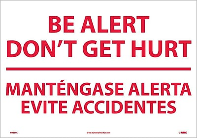 Be Alert Don'T Get Hurt Mantengase Alert (Bilingual), 14X20, Adhesive Vinyl