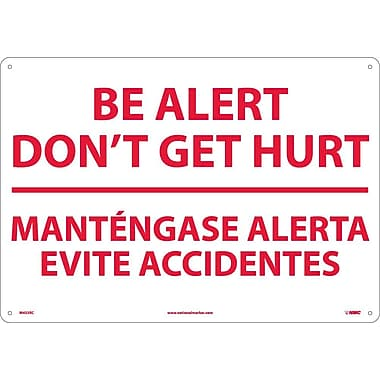 Be Alert Don'T Get Hurt Mantengase Alert (Bilingual), 14X20, Rigid Plastic