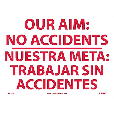 Our Aim No Accidents Nuestra Meta Trabaj(Bilingual), 10X14, Adhesive Vinyl