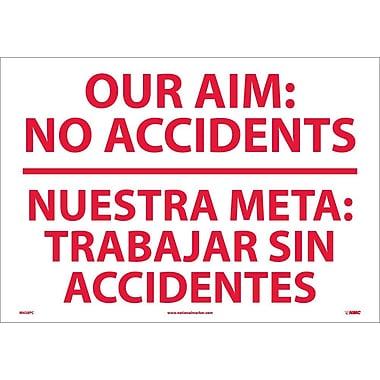 Our Aim No Accidents Nuestra Meta Trabaj (Bilingual), 14X20, Adhesive Vinyl