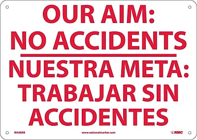 Our Aim: No Accidents Nuestra Meta: Trabajar. . . (Bilingual), 10X14, Rigid Plastic