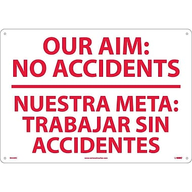 Our Aim No Accidents Nuestra Meta Trabaj (Bilingual), 14X20, Rigid Plastic