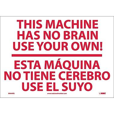 This Machine Has No Brain Etc Solo Ud Ti (Bilingual), 10X14, Adhesive Vinyl