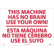 This Machine Has No Brain Use Solo Ud (Bilingual), 14X20, Adhesive Vinyl