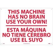This Machine Has No Brain Etc Solo Ud Ti (Bilingual), 14X20, Rigid Plastic