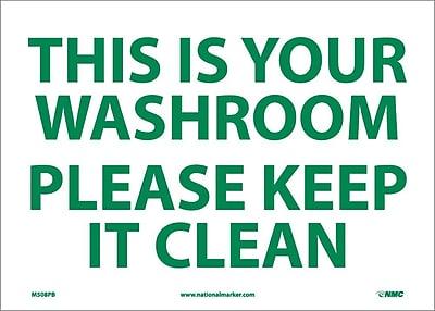 This Is Your Washroom Please Keep It Clean, 10X14, Adhesive Vinyl