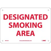 Designated Smoking Area, 7X10, Rigid Plastic