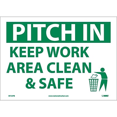 Panneau Pitch In Keep Area Clean & Safe, 10 x 14 po, vinyle adhésif