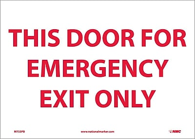 This Door For Emergency Exit Only, 10X14, Adhesive Vinyl