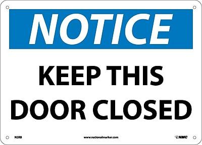 Notice, Keep This Door Closed, 10X14, Rigid Plastic