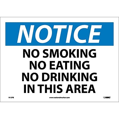 Notice, No Smoking No Eating No Drinking In This.., 10X14, Adhesive Vinyl