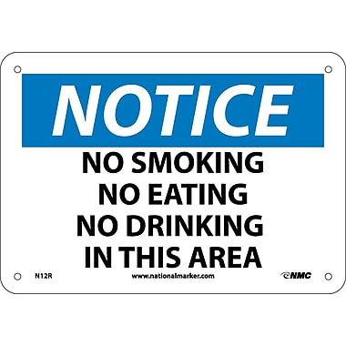 Notice, No Smoking No Eating No Drinking In This Area, 7X10, Rigid Plastic