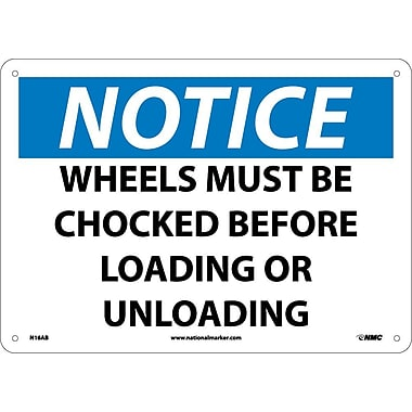 Notice, Wheels Must Be Chocked Before Loading Or..., 10
