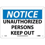 Notice, Unauthorized Persons Keep Out, 7X10, Rigid Plastic