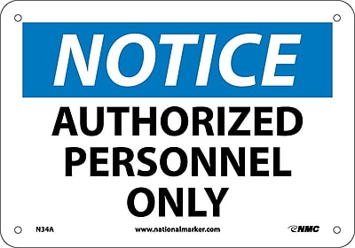 Notice, Authorized Personnel Only, 7X10, .040 Aluminum