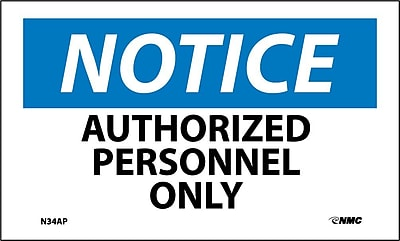 Labels - Notice, Authorized Personnel Only, 3X5, Adhesive Vinyl, 5/Pk