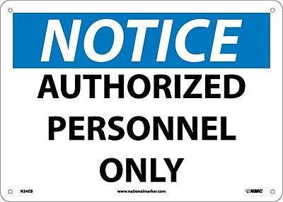 Notice, Authorized Personnel Only, 10X14, Fiberglass