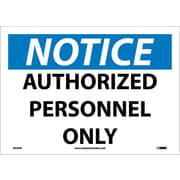 Notice, Authorized Personnel Only, 10X14, Adhesive Vinyl