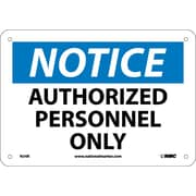 Notice, Authorized Personnel Only, 7X10, Rigid Plastic