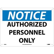 Notice, Authorized Personnel Only, 10X14, Rigid Plastic