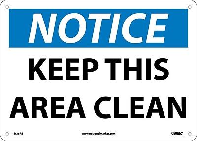 Notice, Keep This Area Clean, 10X14, Rigid Plastic