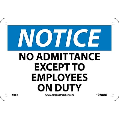 Notice, No Admittance Except To Employees On Duty, 7