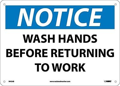 Notice, Wash Hands Before Returning To Work, 10X14, .040 Aluminum