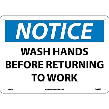 Notice, Wash Hands Before Returning To Work, 10X14, Rigid Plastic