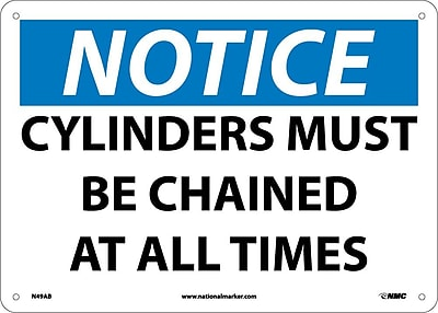 Notice, Cylinders Must Be Chained At All Times, 10X14, .040 Aluminum