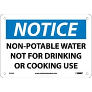 Notice, Non-Potable Water Not For Drinking Or Cooking, 7X10, Rigid Plastic